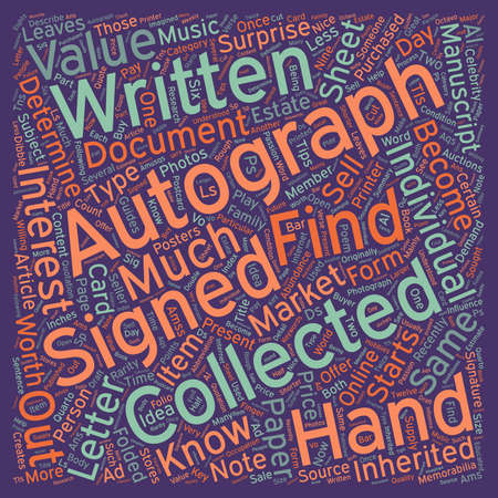 autograph: How Do You Know What an Autographed is Worth text background wordcloud concept Illustration