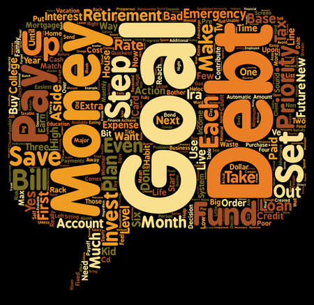 How To Use Your Hard Earned Money To Quickly Reach Your Goals text background wordcloud concept Illustration