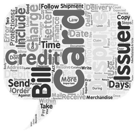 dispute: How Do You Dispute An Error On Your Credit Card text background wordcloud concept Illustration