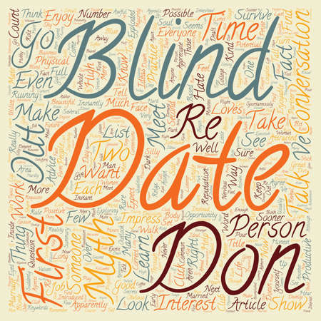 Blind Date: How to Survive and Enjoy a Blind Date text background wordcloud concept