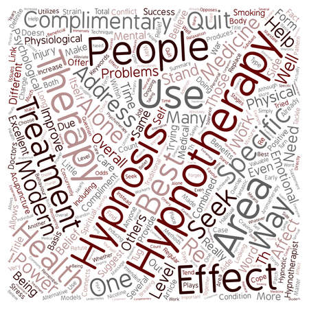 complimentary: Hypnotherapy The Best Complimentary Therapy text background wordcloud concept Illustration