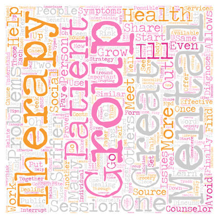 therapy group: Group Therapy Tips text background wordcloud concept Illustration