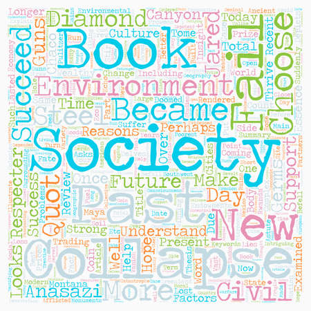 societies: Book Review for Collapse How Societies Choose to Fail or Succeed text background wordcloud concept Illustration
