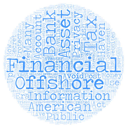 Assets Haven Protects Financial Privacy In Post Era text background wordcloud concept
