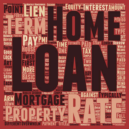 buying time: Basic Home Loan Terms Explained text background wordcloud concept Illustration