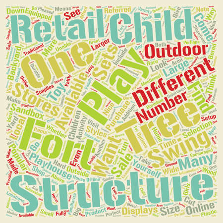 children at play: Backyard Play Structures for Children 1 text background wordcloud concept Illustration