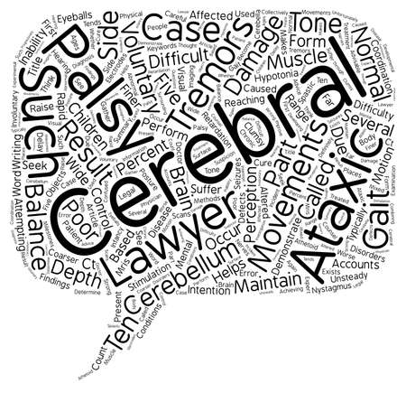 cerebral palsy: Ataxic Cerebral Palsy Lawyer text background wordcloud concept