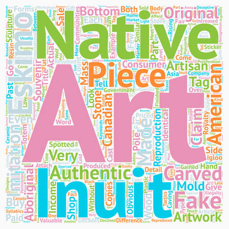 Authenticity of Inuit Eskimo Art and Native American Art text background wordcloud concept Ilustração