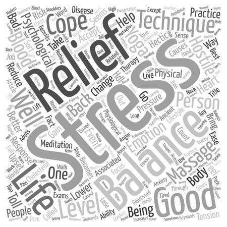 physiological: Balance Your Life With Stress Relief Techniques text background wordcloud concept Illustration