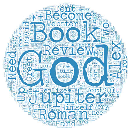 dent: Book Review Alex Webster And The Gods By David Dent text background wordcloud concept