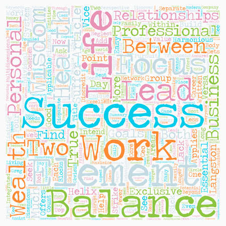 work life: Beyond the Work Life Balance text background wordcloud concept Illustration