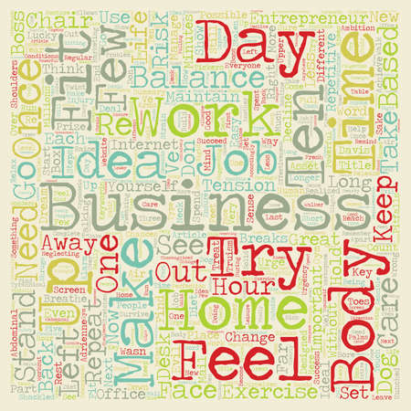 based: Balance your home based business text background wordcloud concept