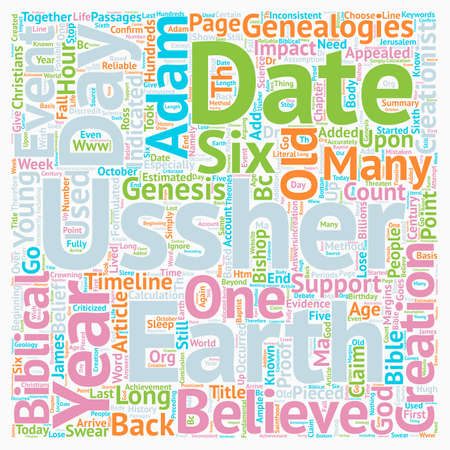 proof: Bishop Ussher s Dates No Proof Of A Young Earth text background wordcloud concept