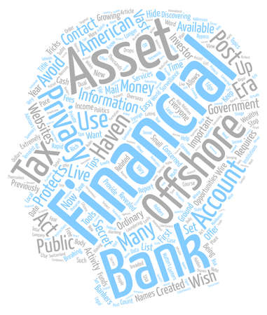 Assets Haven Protects Financial Privacy In Post 911 Era text background wordcloud concept