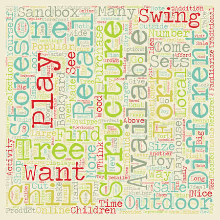 children at play: Backyard Play Structures for Children text background wordcloud concept