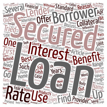 freebie: Benefits of Secured Loans Comes as Freebie for the Borrowers text background wordcloud concept