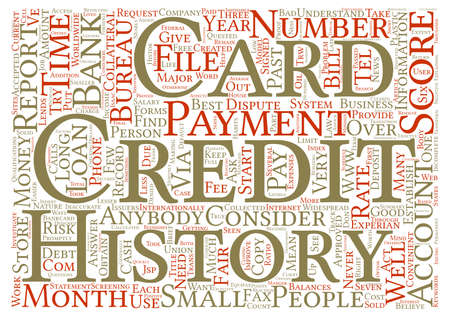 widespread: Credit Cards And Your Credit History Word Cloud Concept Text Background