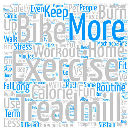 Exercise Bikes vs Treadmills Word Cloud Concept Text Background
