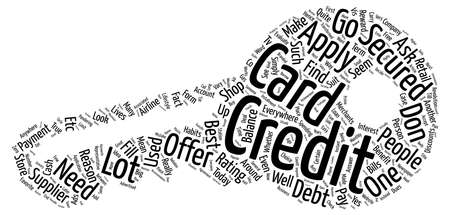 Credit Card Or Secured Credit Card Which One Is Best For My Lifestyle Word Cloud Concept Text Background