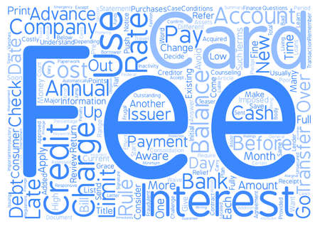 issuer: CREDIT CARDS Rules and Fees Word Cloud Concept Text Background Illustration