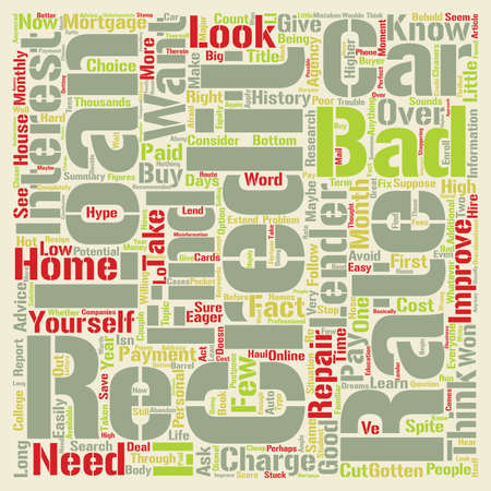 let s: Bad Credit Loan Let s Cut Through the Hype text background word cloud concept