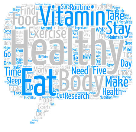 Five Things Anyone Can Do To Stay Healthy text background word cloud concept