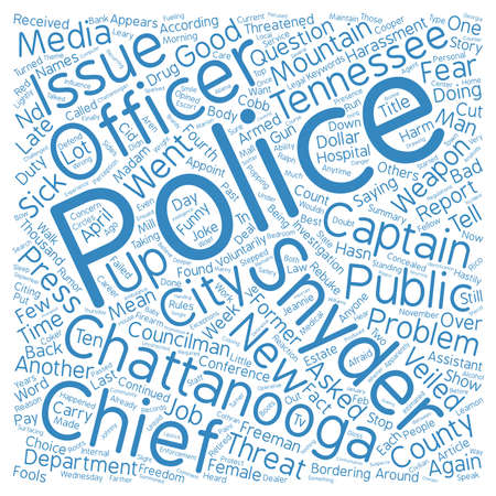 Freedom Of The Press Threatened By Tennessee Police Chief text background word cloud concept