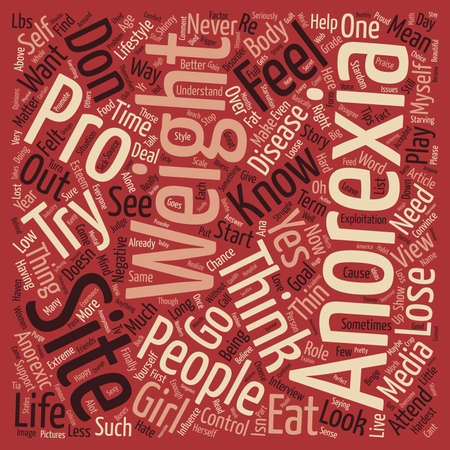 anorexia: Behind Pro Anorexia Sites text background word cloud concept