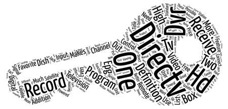 Direct TV and the HD DVR text background wordcloud concept Illustration