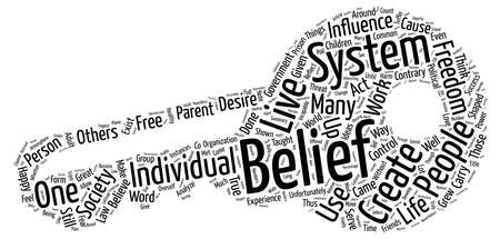 Develop A Belief System That Works For You text background word cloud concept