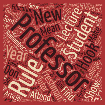 freshmen: Freshmen Learn How to Hook Your Professors text background word cloud concept Illustration