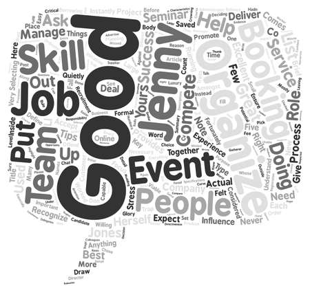 organize: Do You Have The Right People To Organize Your Event text background wordcloud concept