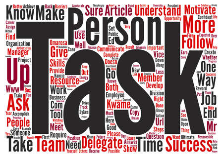 recently: Delegate to Accelerate Success text background word cloud concept