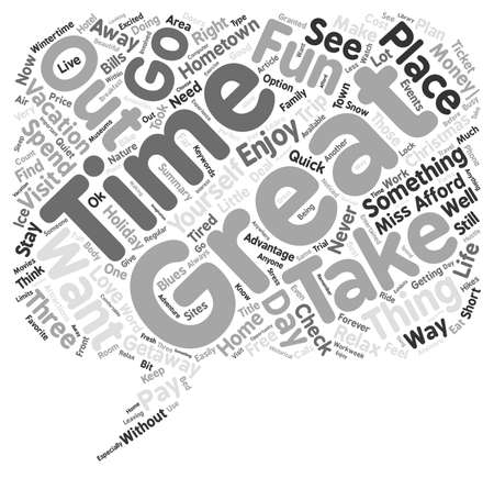 Get Out To Enjoy A Quick Holiday Word Cloud Concept Text Background Illustration