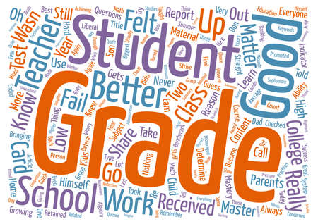 Good Grades Are Nice But Mastery Is Better text background word cloud concept