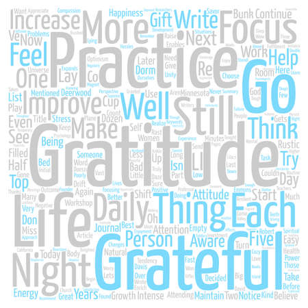 attending: Gratitude Improves Your Attitude Word Cloud Concept Text Background Illustration