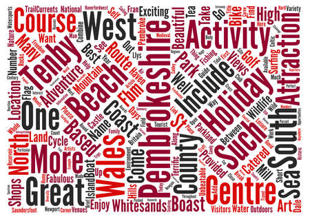 unbeatable: Great Days Out and Activities in Pembrokeshire text background wordcloud concept