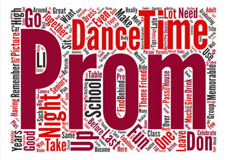 prom night: How To Have a Fabulous and Memorable Prom Night text background word cloud concept