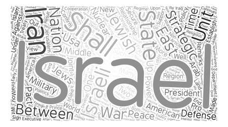 he will confirm a covenant with many the u s israel strategic alliance part ii text background word cloud concept