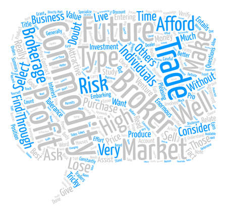 How To Select A Commodity Broker text background word cloud concept