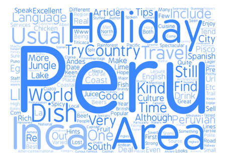 hints: Hints and tips for your Peru Holiday text background word cloud concept