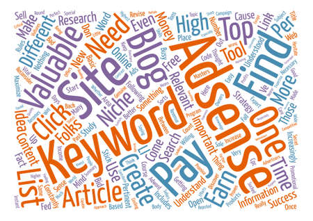 How To Find Your Own Valuable Adsense Keywords For Free text background word cloud concept Illustration
