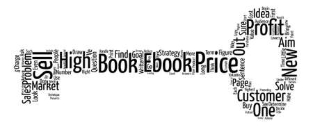 compiled: How DO You Price Your eBook text background wordcloud concept Illustration