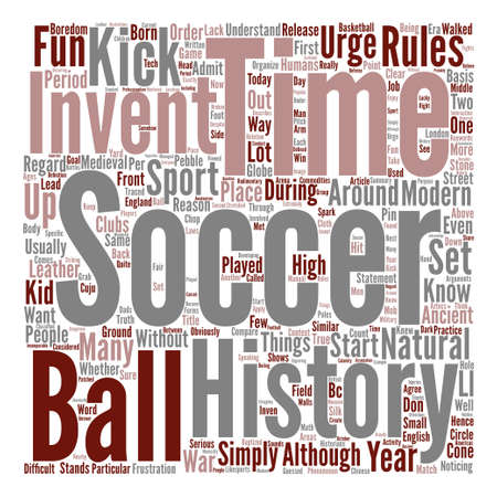 admit: History Of Soccer text background wordcloud concept Illustration