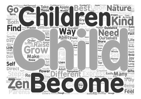 How To Grow A Zen Child text background wordcloud concept