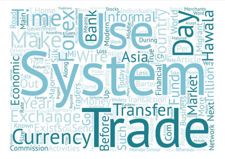 barter system: Hawala In The Modern Forex World text background word cloud concept Illustration