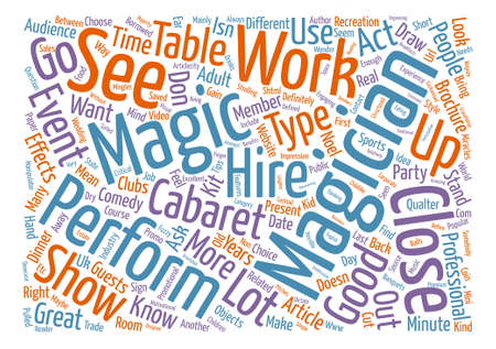 Hire a Magician Definitions and Tips text background word cloud concept
