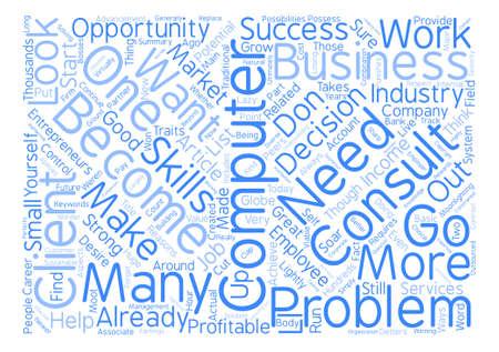 How to Become a Computer Consultant text background word cloud concept