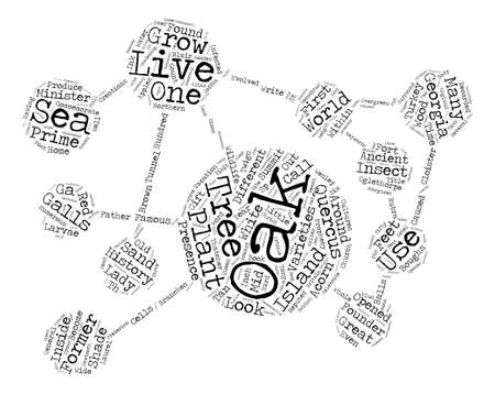 prophecy: History Of Oak Trees Quercus Sp text background word cloud concept Illustration
