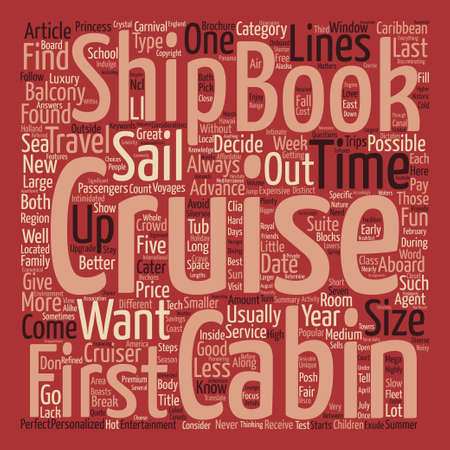 cruising: How To Book Your First Cruise text background wordcloud concept